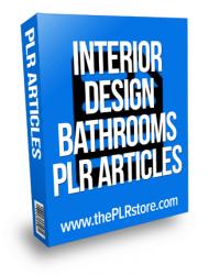 interior design bathrooms plr articles