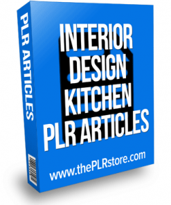 interior design kitchen plr articles