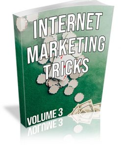 Internet Marketing Tricks Volume 3 PLR Ebook