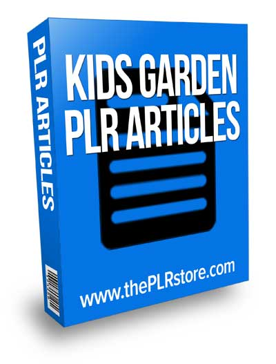 Kids Garden PLR Articles with private label rights