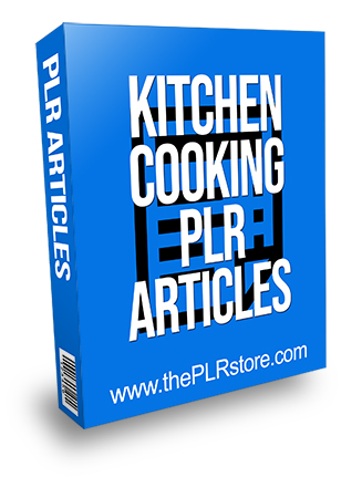 Kitchen Cooking PLR Articles