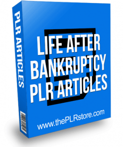 Life After Bankruptcy PLR Articles