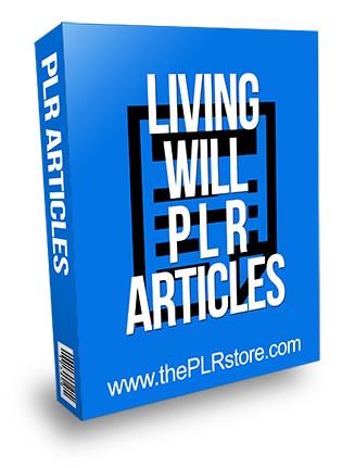 Living Will PLR Articles
