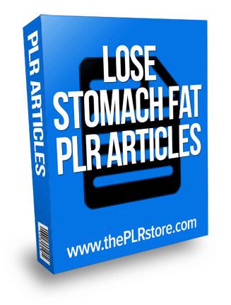 lose stomach fat plr articles