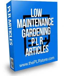 Low Maintenance Gardening PLR Articles