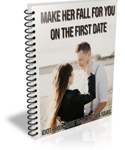 Make Her Fall For You on the First Date PLR Ebook