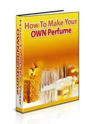 make your own perfume plr ebook