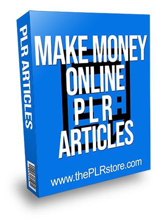 Make Money Online PLR Articles