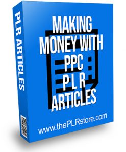 Making Money with PPC PLR Articles