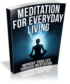 Meditation for Everyday Living PLR Ebook
