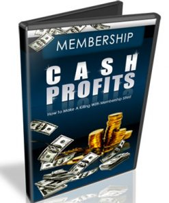 membership cash profits ebook and videos