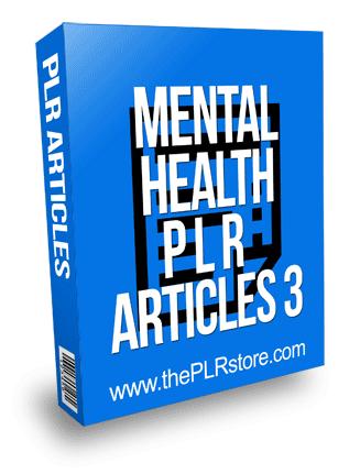 Mental Health PLR Articles 3