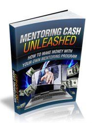 mentoring cash unleashed ebook mentoring cash unleashed ebook Mentoring Cash Unleashed Ebook with Master Resale Rights mentoring cash unleashed ebook mrr 190x250