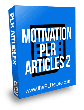 Motivation PLR Articles 2 with private label rights