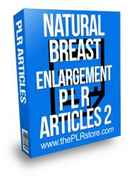 Natural Breast Enlargement PLR Articles