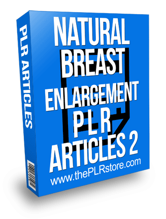 Natural Breast Enlargement PLR Articles