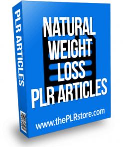 Natural Weight Loss PLR Articles