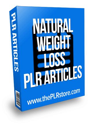 Natural Weight Loss PLR Articles natural weight loss plr articles Natural Weight Loss PLR Articles natural weight loss plr articles