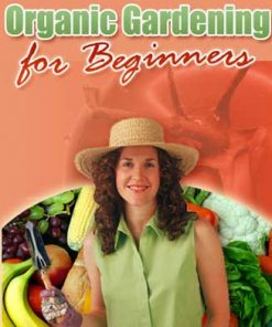 Organic Gardening For Beginners PLR Ebook