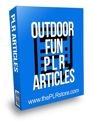 Outdoor Fun PLR Articles