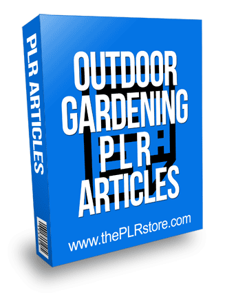 Outdoor Gardening PLR Articles