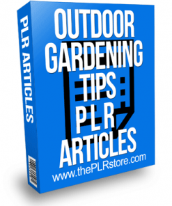 Outdoor Gardening Tips PLR Articles