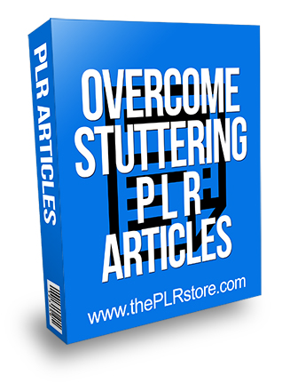 Overcome Stuttering PLR Articles