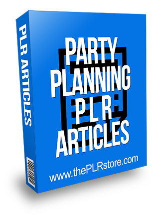 Party Planning PLR Articles 2