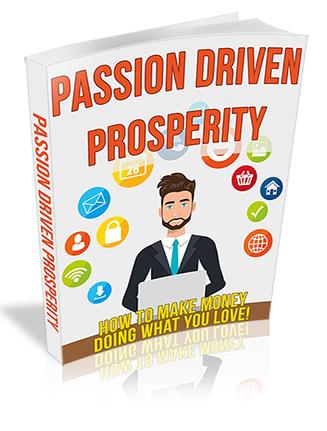 Passion Driven Prosperity PLR Ebook