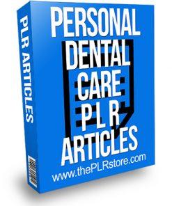 Personal Dental Care PLR Articles