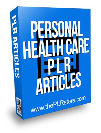 Personal Health Care PLR Articles