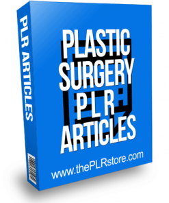 Plastic Surgery PLR Articles