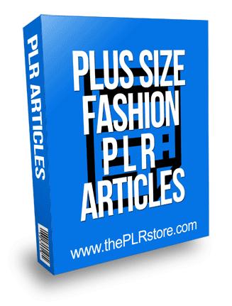 Plus Size Fashion PLR Articles
