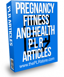 Pregnancy Fitness and Health PLR Articles