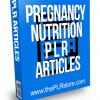 Pregnancy Nutrition PLR Articles