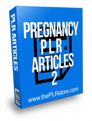 Pregnancy PLR Articles 2