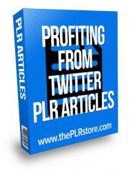 profiting from twitter plr articles