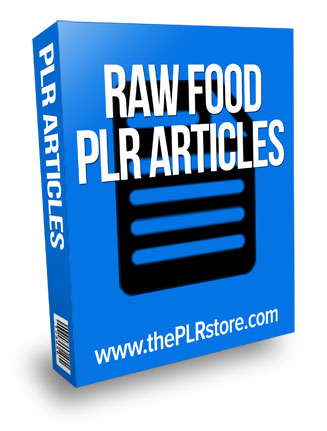 raw food plr articles raw food plr articles Raw Food PLR Articles with Private Label Rights raw food plr articles