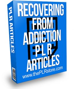 Recovering from Addiction PLR Articles