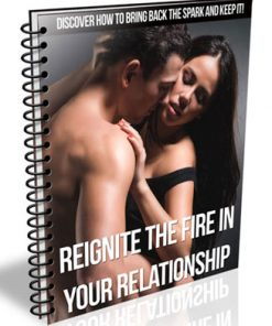 reignite the fire in your relationship plr report