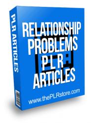 Relationship Problems PLR Articles