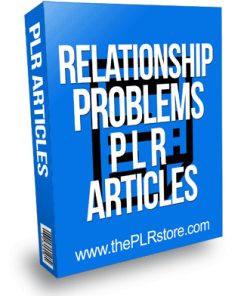 Relationship Problems PLR Articles
