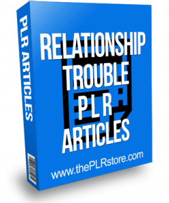 Relationship Trouble PLR Articles