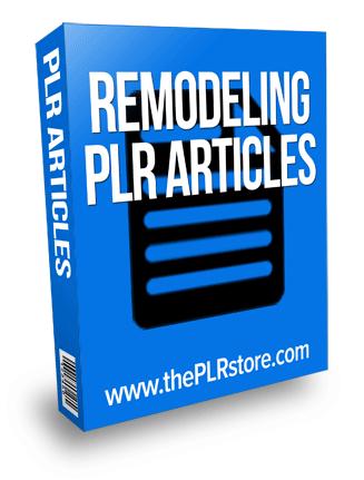 remodeling plr articles