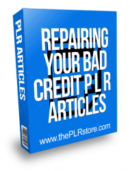 Repairing Your Bad Credit PLR Articles