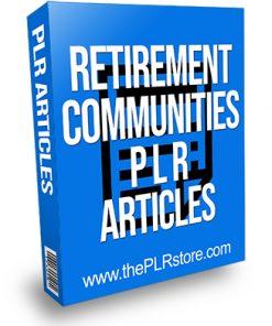 Retirement Communities PLR Articles