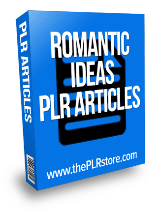 romantic ideas plr articles