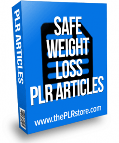 Safe Weight Loss PLR Articles