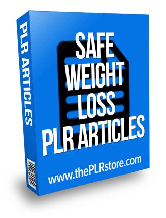 Safe Weight Loss PLR Articles