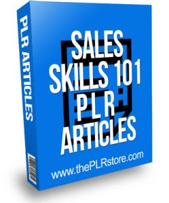 Sales Skills 101 PLR Articles